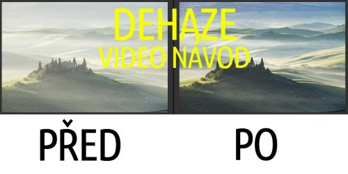 video návod dehaze Adobe Lightroom